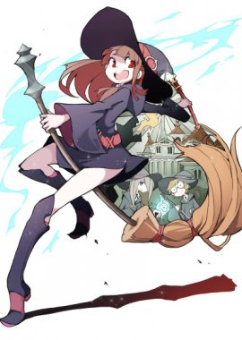 Академия ведьмочек / Little Witch Academia постер