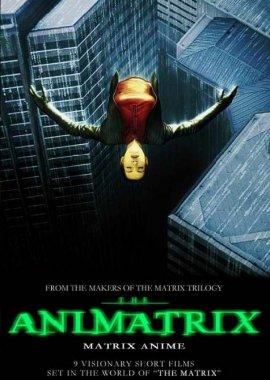 Аниматрица / The Animatrix постер