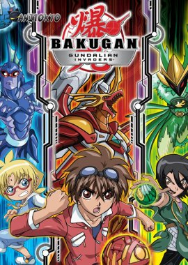 Бакуган [ТВ-3] / Bakugan Battle Brawlers: Gundalian Invaders постер
